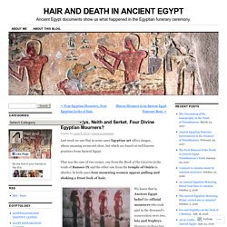 Isis, Nephtys, Neith and Serket. Four Divine Egyptian Mourners?