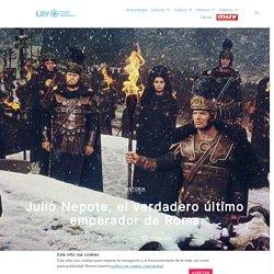 Julio Nepote, el verdadero último emperador de Roma