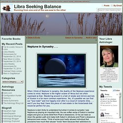 Neptune in Synastry . . . « Libra Seeking Balance