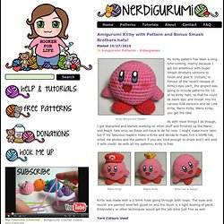 Free Amigurumi Crochet Patterns with love for the Nerdy » » Amigurumi Kirby with Pattern and Bonus Smash Brothers hats!