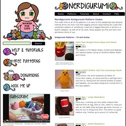 Free Amigurumi Crochet Patterns with love for the Nerdy » » Nerdigurumi Amigurumi Pattern Index