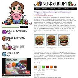 Amigurumi No-Sew Hamburger or Cheeseburger