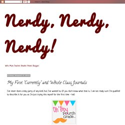 "Nerdy, Nerdy, Nerdy!: My First ""Currently"" and Whole Class Journals"
