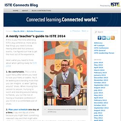 A nerdy teacher's guide to ISTE 2014