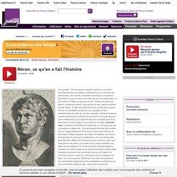 Néron, ce qu'en a fait l'histoire - Histoire