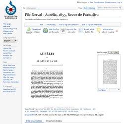 File:Nerval - Aurélia, 1855, Revue de Paris.djvu — Wikimedia Commons