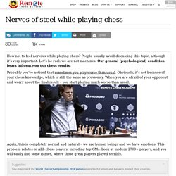 Nerves of steel while playing chess
