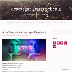 Ver en línea Nervio 2016 super hit película