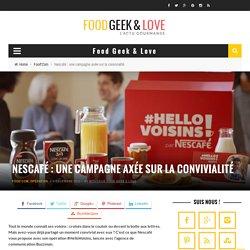 Nescafé : une campagne axée sur la convivialité