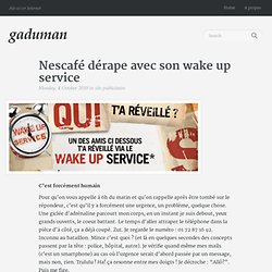 Nescafé dérape avec son wake up service