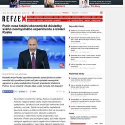 Putin nese fatální ekonomické důsledky svého nesmyslného experimentu s izolací Rusku