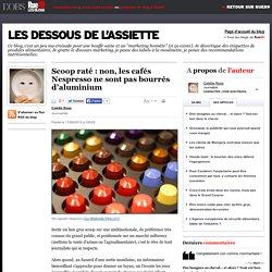 Scoop raté: non, les cafés Nespresso ne sont pas bourrés d'aluminium