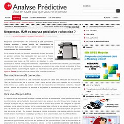 Nespresso, M2M et analyse prédictive : what else ?