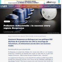 Nespresso RSE : les efforts écologiques de la marque contre la pollution