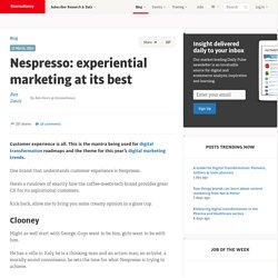 Nespresso: experiential marketing at its best