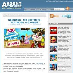 Nesquick : 500 coffrets Playmobil à gagner