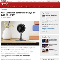 Nest Cam smart camera is 'always on' even when 'off'