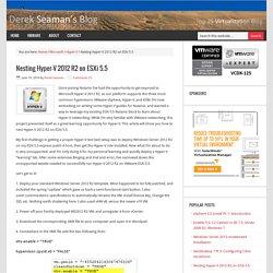 Nesting Hyper-V 2012 R2 on ESXi 5.5