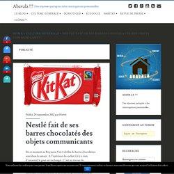 Nestlé fait de ses barres chocolatés des objets communicants