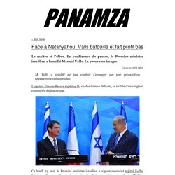 » Face à Netanyahou, Valls bafouille et fait profil bas