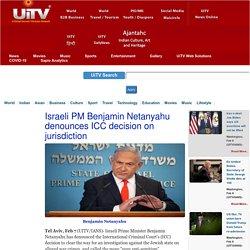 Israeli PM Benjamin Netanyahu denounces ICC decision on jurisdiction