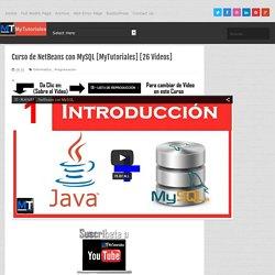Curso de NetBeans con MySQL [MyTutoriales] [26 Videos]