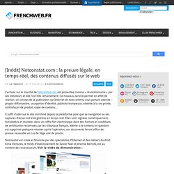 [Inédit] Netconstat.com : la preuve légale, en temps réel, des contenus diffusés sur le web