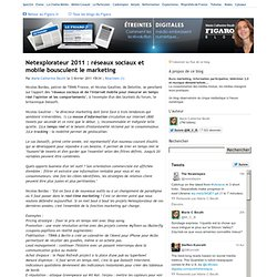 Netexplorateur 2011 : réseaux sociaux et mobile bousculent le marketing