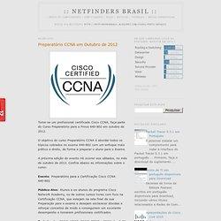 Preparatório CCNA em Outubro de 2012