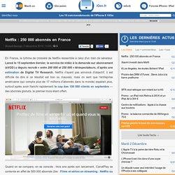 Netflix : 250 000 abonnés en France