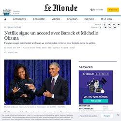 Netflix signe un accord avec Barack et Michelle Obama