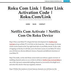Netflix Com On Roku Device – Roku Com Link
