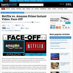 Netflix vs. Amazon Prime Instant Video: Face-Off