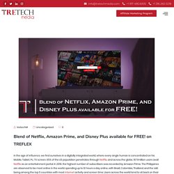 Blend of Netflix, Amazon Prime, and Disney Plus available for FREE! on TREFLEX