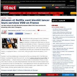 Amazon et Netflix vont bientôt lancer leurs services VOD en France