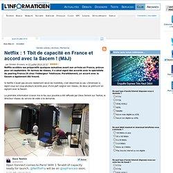 Netflix : 1 Tbit de capacité en France et accord avec la Sacem ! (MàJ)