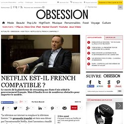Netflix est-il french compatible ?