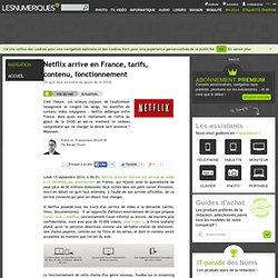Netflix arrive en France, tarifs, contenu, fonctionnement
