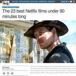 The 23 best Netflix films under 90 minutes long - TVGuide.co.uk News