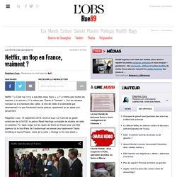 Netflix, un flop en France, vraiment?