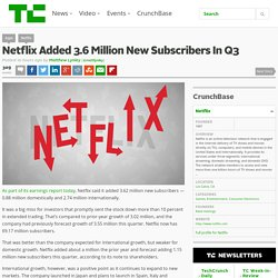 Netflix Added 3.6 Million New Subscribers In Q3