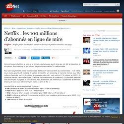 Netflix : les 100 millions d'abonnés en ligne de mire - ZDNet