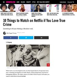 What to Watch on Netflix If You Like True Crime - Netflix Movies and TV Shows for True Crime Enthusiasts