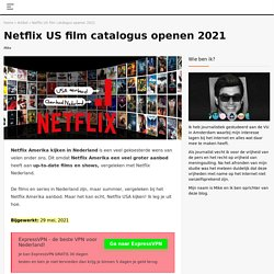 Netflix Amerika kijken in Nederland met een VPN verbinding