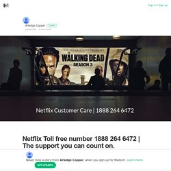 Netflix Toll free number 1888 264 6472
