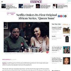 Netflix Orders Its First Original African Series, 'Queen Sono'