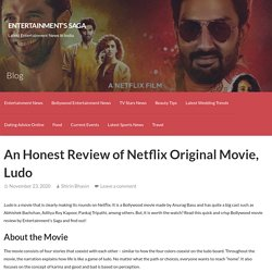 An Honest Review of Netflix Original Movie, Ludo