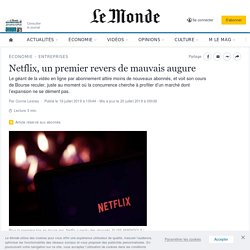 Netflix, un premier revers de mauvais augure