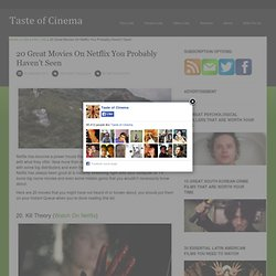 20 Great Movies On Netflix You Probably Haven't Seen « Taste Of Cinema – Movie Reviews and Classic Movie Lists