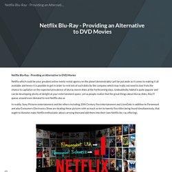 Netflix Blu-Ray - Providing an Alternative to DVD Movies
